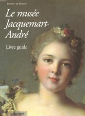 Livre-guide musee jacquemart-andre - Couverture - Format classique