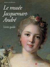Livre-guide musee jacquemart-andre - Intérieur - Format classique