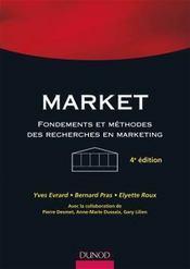 Market ; fondements et méthodes des recherches en marketing (4e édition) - Couverture - Format classique