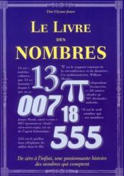 Le livre des nombres ; de zéro à l'infini, une passionnante histoire des nombres qui comptent - Couverture - Format classique