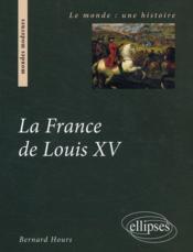 La France de Louis XV - Couverture - Format classique