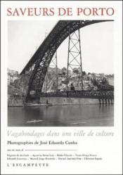 Saveurs de Porto ; vagabondages dans une ville de culture - Couverture - Format classique