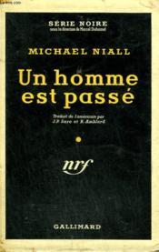 Un Homme Est Passe. ( Bad Day At Black Rock ). Collection : Serie Noire Avec Jaquette N° 272 - Couverture - Format classique