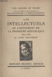 Les Intellectuels Et Lavenement De La Troisieme Republique. - Couverture - Format classique