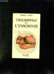 Triomphez De L Insomnie. - Couverture - Format classique