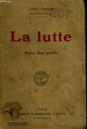 La Lutte. - Couverture - Format classique