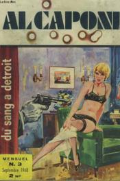 Al Capone, Mensuel N°3. Du Sang A Detroit. - Couverture - Format classique