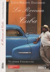 Le Roman De Cuba - Couverture - Format classique