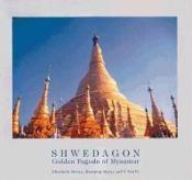 Shwedagon golden pagoda of myanmar - Couverture - Format classique