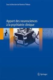 Apport des neurosciences à la psychiatrie clinique - Couverture - Format classique