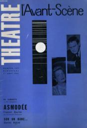 L'AVANT-SCENE - THEATRE N° 247 - ASMODEE de FRANCOIS MAURIAC - SUR UN BANC... de CHARLES MAHIEU - Couverture - Format classique
