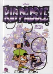 Kid Paddle T.14 ; serial player - Couverture - Format classique