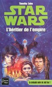 Star wars t.12 ; la croisade noire de jedi fou t.1 ; l'héritier de l'empire - Intérieur - Format classique