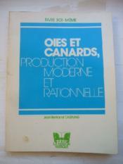 Oies et canards, production moderne et rationnelle. - Couverture - Format classique