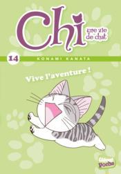 Chi ; une vie de chat T.14 ; vive l'aventure ! - Couverture - Format classique