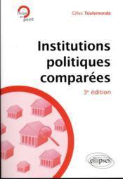 Institutions politiques comparées (3e édition) - Couverture - Format classique