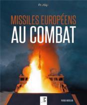 Missiles européens au combat - Couverture - Format classique