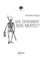 Que deviennent nos morts ? - Couverture - Format classique