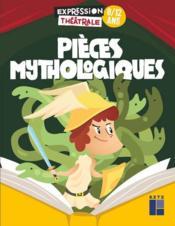 Pièces mythologiques - Couverture - Format classique