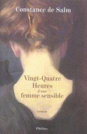 Vingt-quatre heures d'une femme sensible - Couverture - Format classique