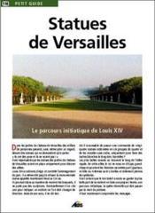 Petit Guide T.110 ; Statues De Versailles - Couverture - Format classique