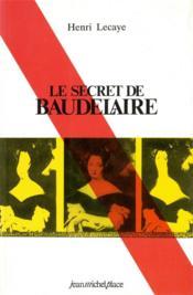 Le secret de Baudelaire - Couverture - Format classique