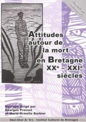 Attitudes autour de la mort en Bretagne - Couverture - Format classique