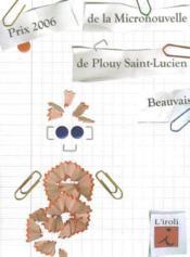 Prix 2006 De La Micronouvelle De Plouy Saint-Lucien, Beauvais - Couverture - Format classique