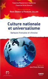Culture nationale et universalisme ; optiques françaises et chinoises - Couverture - Format classique