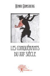 Les Conquerants Du Xxie Siecle - Couverture - Format classique
