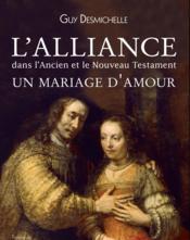L'alliance dans l'ancien et le nouveau Testament - Couverture - Format classique
