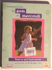 Le Guide Du Mercredi - Intérieur - Format classique