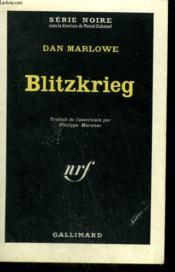 Blitzkrieg. Collection : Serie Noire N° 766 - Couverture - Format classique