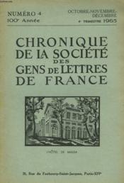CHRONIQUE DE LA SOCIETE DES GENS DE LETTRES DE FRANCE N°4, 100e ANNEE ( 4e TRIMESTRE 1965) - Couverture - Format classique