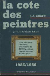 La Cote Des Peintres 1985/1986 - Couverture - Format classique