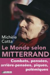 Le monde selon Mitterrand - Couverture - Format classique