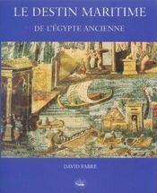 Le Destin Maritime De L'Egypte Ancienne - Intérieur - Format classique