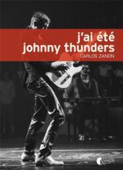 J'ai été Johnny Thunders - Couverture - Format classique
