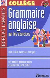 Grammaire anglaise par les exercices ; collège (édition 2002) - Intérieur - Format classique