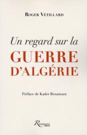 Un regard sur la guerre d'Algérie - Couverture - Format classique