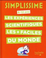 Simplissime ; le livre des expériences scientifiques le plus facile du monde - Couverture - Format classique