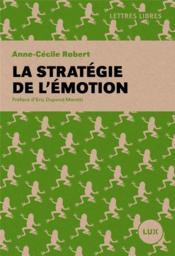 La stratégie de l'émotion - Couverture - Format classique
