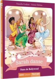 Sarah danse T.9 ; stars de Bollywood - Couverture - Format classique