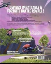 Fortnite ; battle royale ; le guide universel ; les meilleurs spots de l'île, les stratégies de combat - 4ème de couverture - Format classique