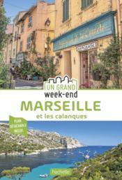 Un grand week-end ; Marseille et les calanques - Couverture - Format classique