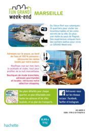 Un grand week-end ; Marseille et les calanques - 4ème de couverture - Format classique