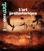 L'art préhistorique - Couverture - Format classique