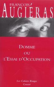 Domme ou l'essai d'occupation - Intérieur - Format classique
