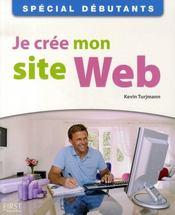 Je crée mon site web ; spécial débutants - Intérieur - Format classique
