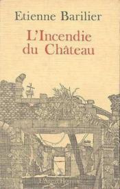 Incendie Du Chateau - Couverture - Format classique